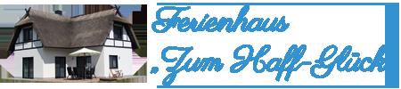 """Ferienhaus """"Zum Haff-Glück"""" auf Usedom"""